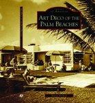 Art Deco of the Palm Beaches, Arcadia Press