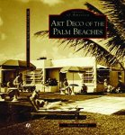 Art Deco of the Palm Beaches, Arcadia Press